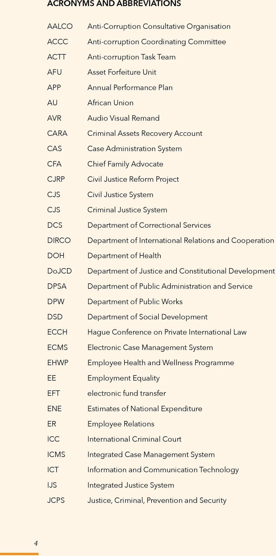 Administration System Chief Family Advocate Civil Justice Reform Project Civil Justice System Criminal Justice System Department of Correctional Services Department of International Relations and