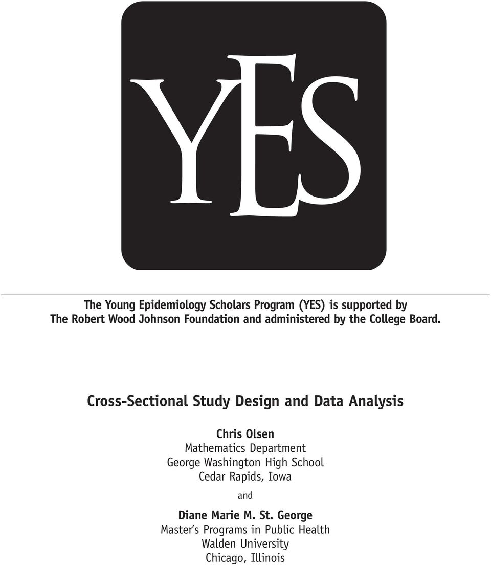 Cross-Sectional Study Design and Data Analysis Chris Olsen Mathematics Department George
