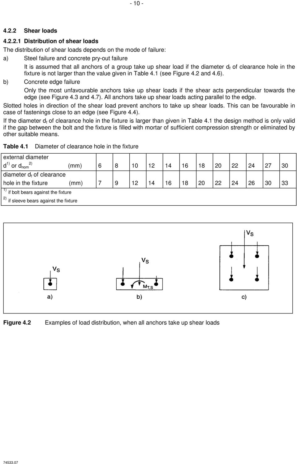 group take up shear load if the diameter d f of clearance hole in the fixture is not larger than the value given in Table 4.1 (see Figure 4.2 and 4.6).