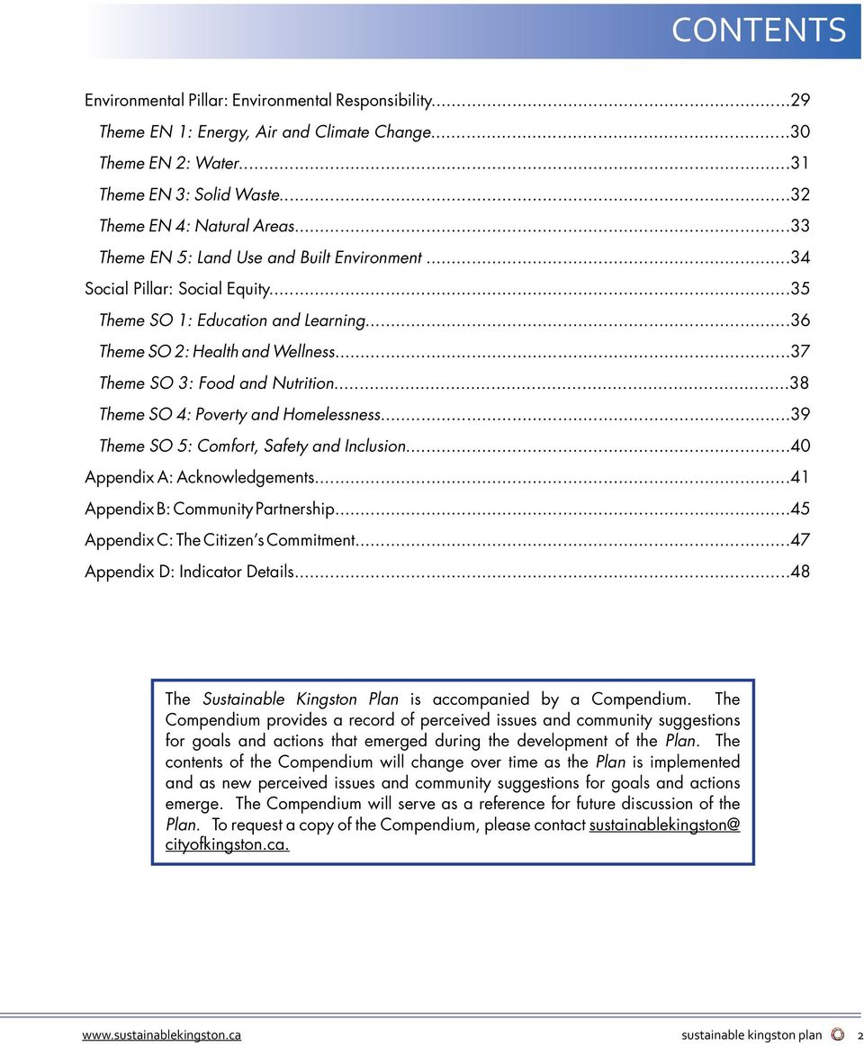 ..38 Theme SO 4: Poverty and Homelessness...39 Theme SO 5: Comfort, Safety and Inclusion...40 Appendix A: Acknowledgements...41 Appendix B: Community Partnership.