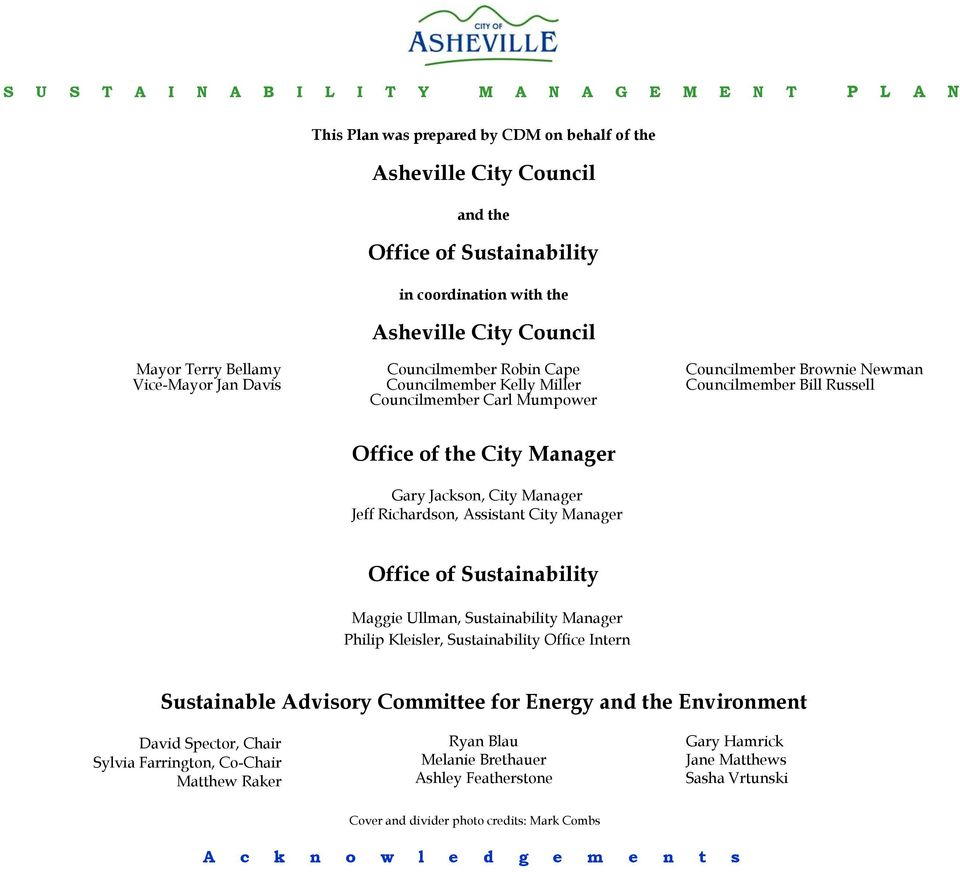 Richardson, Assistant City Manager Office of Sustainability Maggie Ullman, Sustainability Manager Philip Kleisler, Sustainability Office Intern Sustainable Advisory Committee for Energy and the