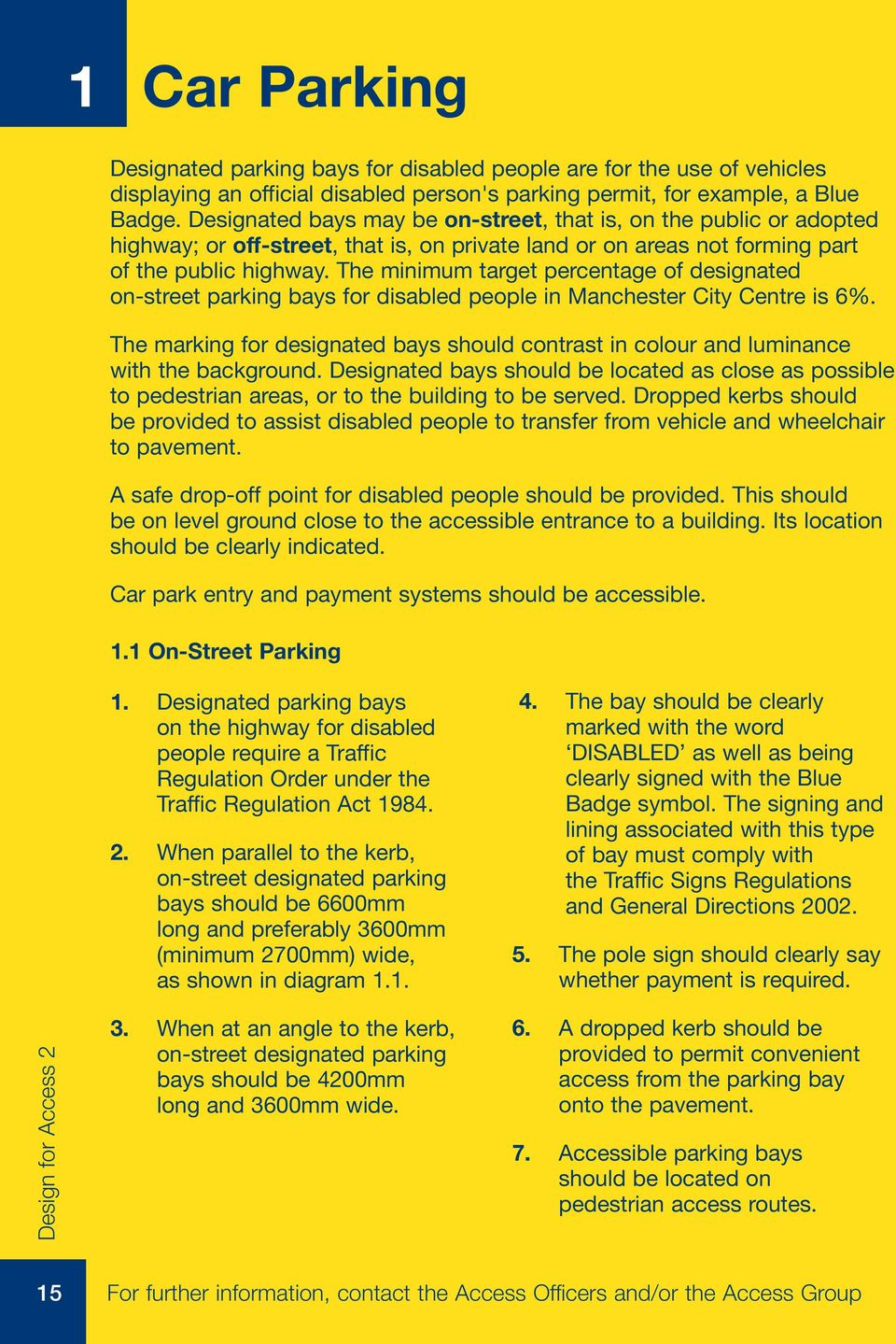 The minimum target percentage of designated on-street parking bays for disabled people in Manchester City Centre is 6%.