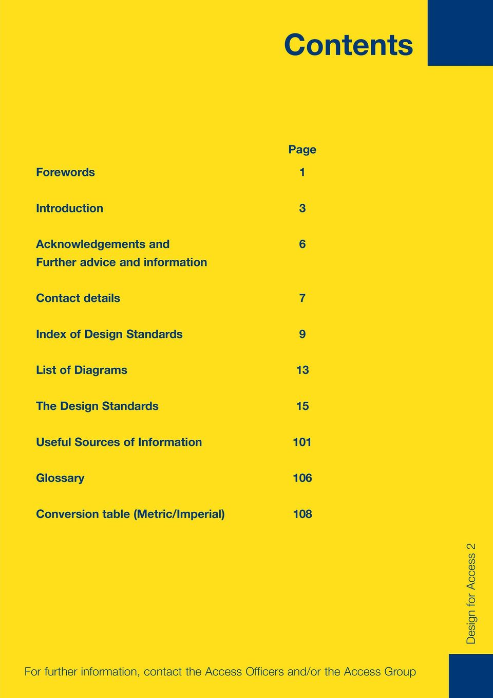 Standards 9 List of Diagrams 13 The Design Standards 15 Useful
