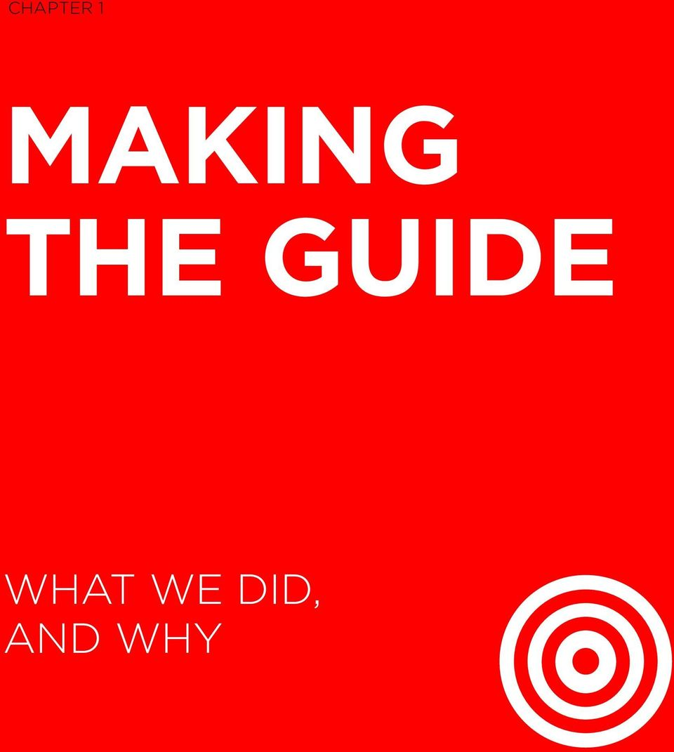 Making THE GUIDE