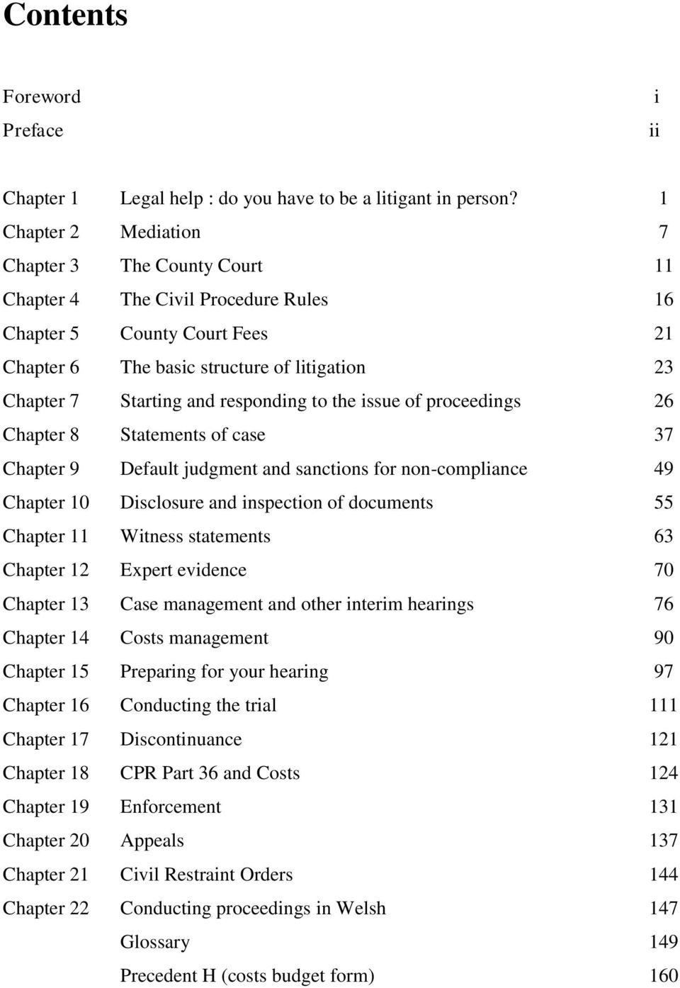 responding to the issue of proceedings 26 Chapter 8 Statements of case 37 Chapter 9 Default judgment and sanctions for non-compliance 49 Chapter 10 Disclosure and inspection of documents 55 Chapter