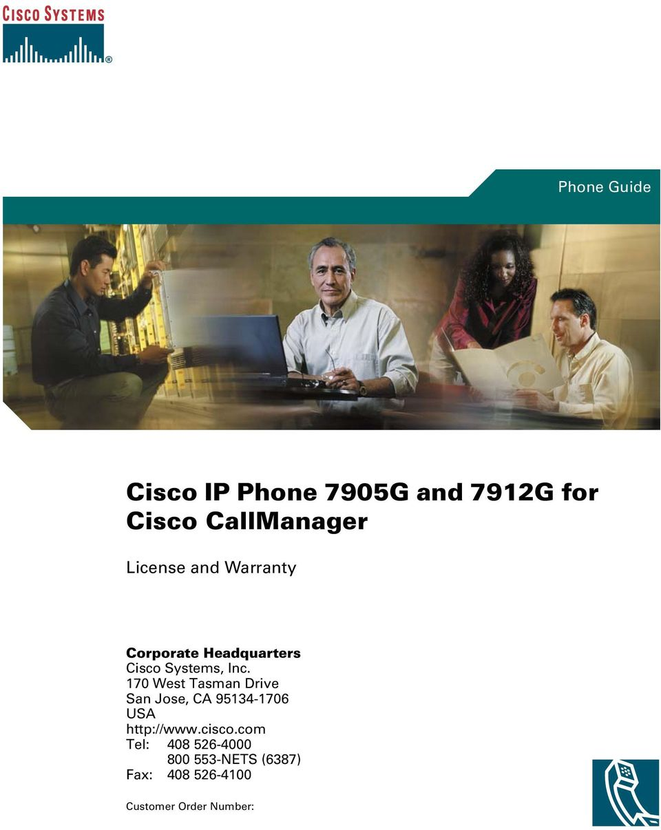 170 West Tasman Drive San Jose, CA 95134-1706 USA http://www.cisco.