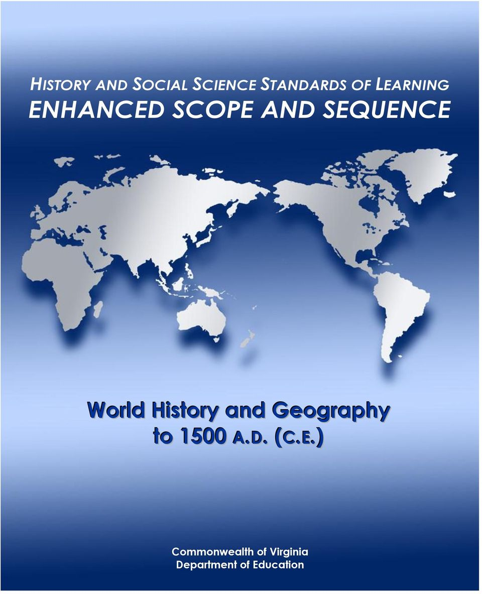 History and Geography to 1500 A.D. (C.E.