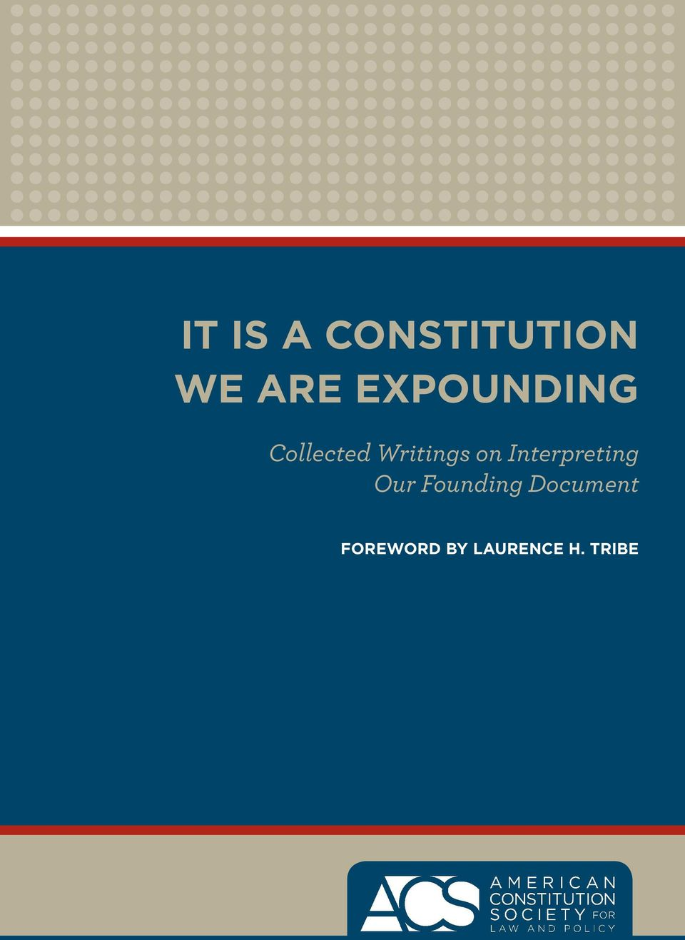 on Interpreting Our Founding