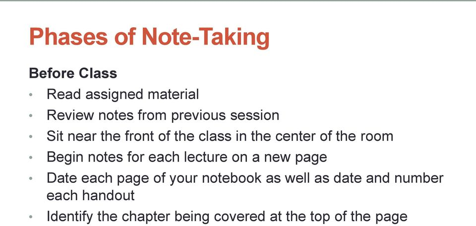 notes for each lecture on a new page Date each page of your notebook as well as