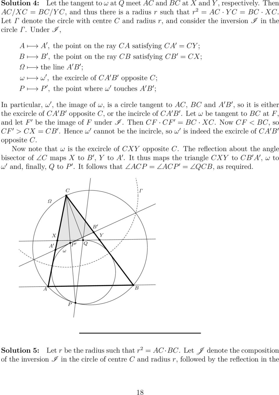 Under I, A A, the point on the ray CA satisfying CA = CY ; B B, the point on the ray CB satisfying CB = CX; Ω the line A B ; ω ω, the excircle of CA B opposite C; P P, the point where ω touches A B ;