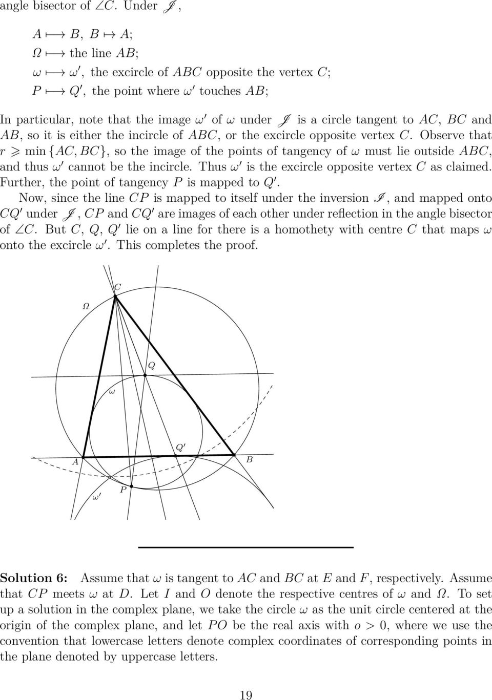 and AB, so it is either the incircle of ABC, or the excircle opposite vertex C.