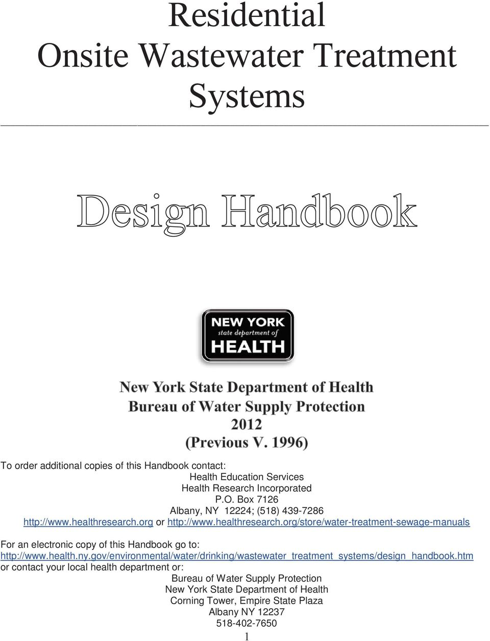 org or http://www.healthresearch.org/store/water-treatment-sewage-manuals For an electronic copy of this Handbook go to: http://www.health.ny.