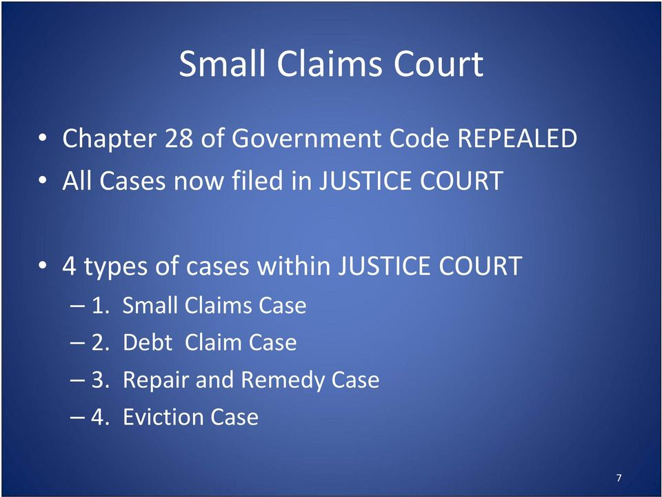 of cases within JUSTICE COURT 1. Small Claims Case 2.