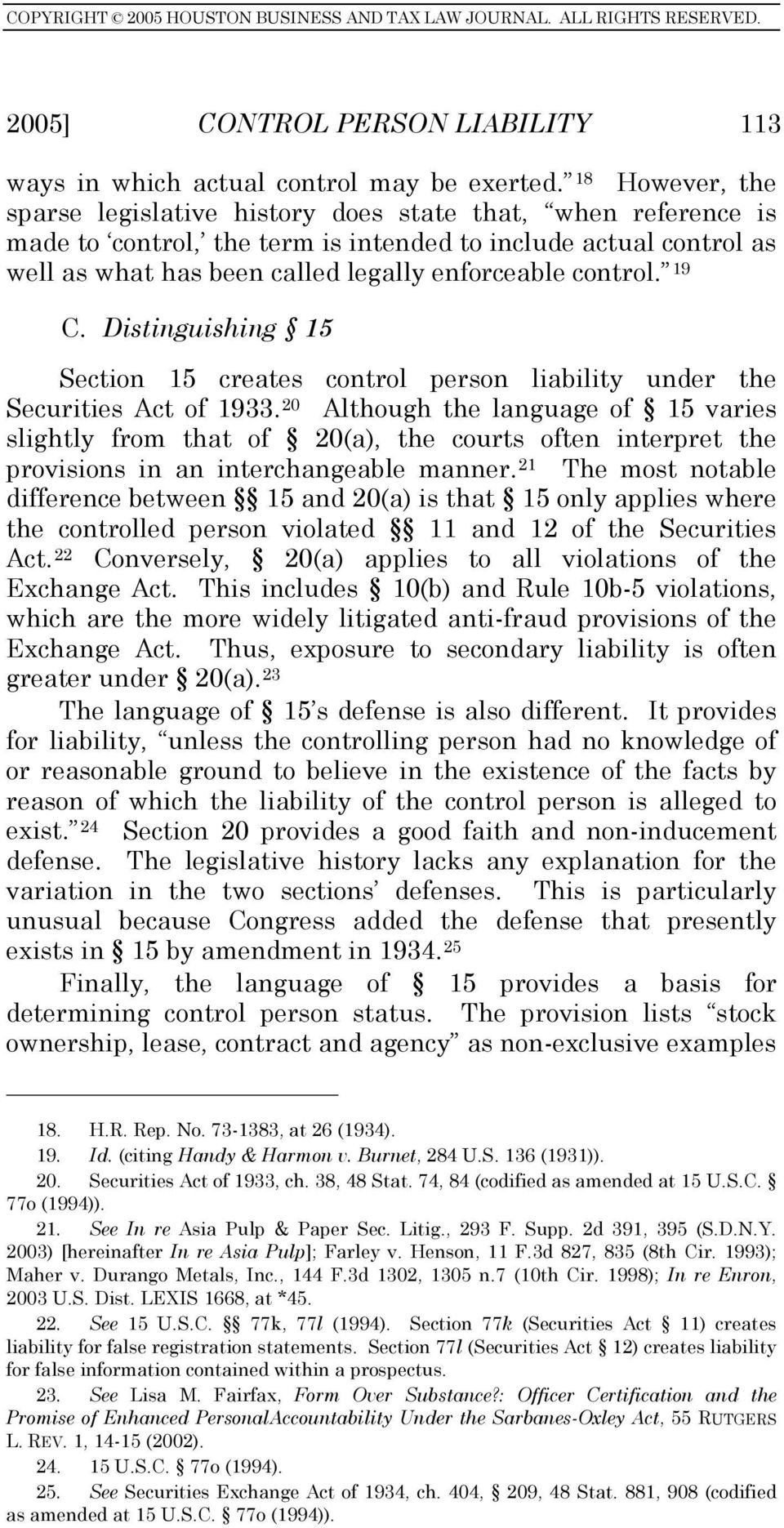 control. 19 C. Distinguishing 15 Section 15 creates control person liability under the Securities Act of 1933.