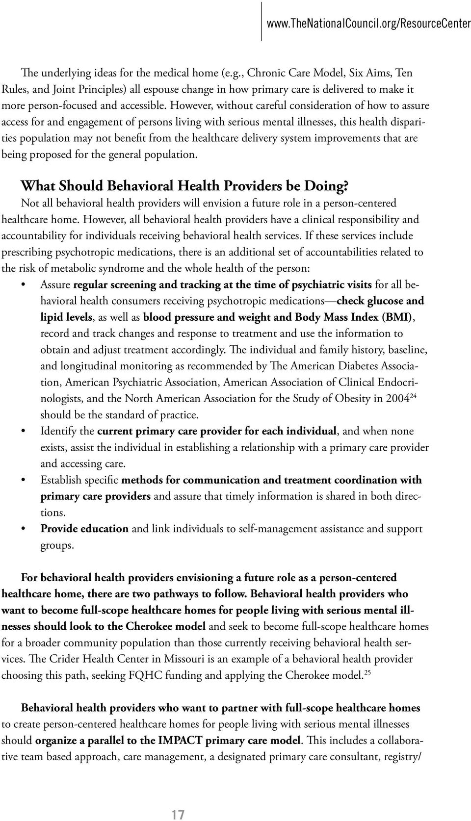 healthcare delivery system improvements that are being proposed for the general population. What Should Behavioral Health Providers be Doing?