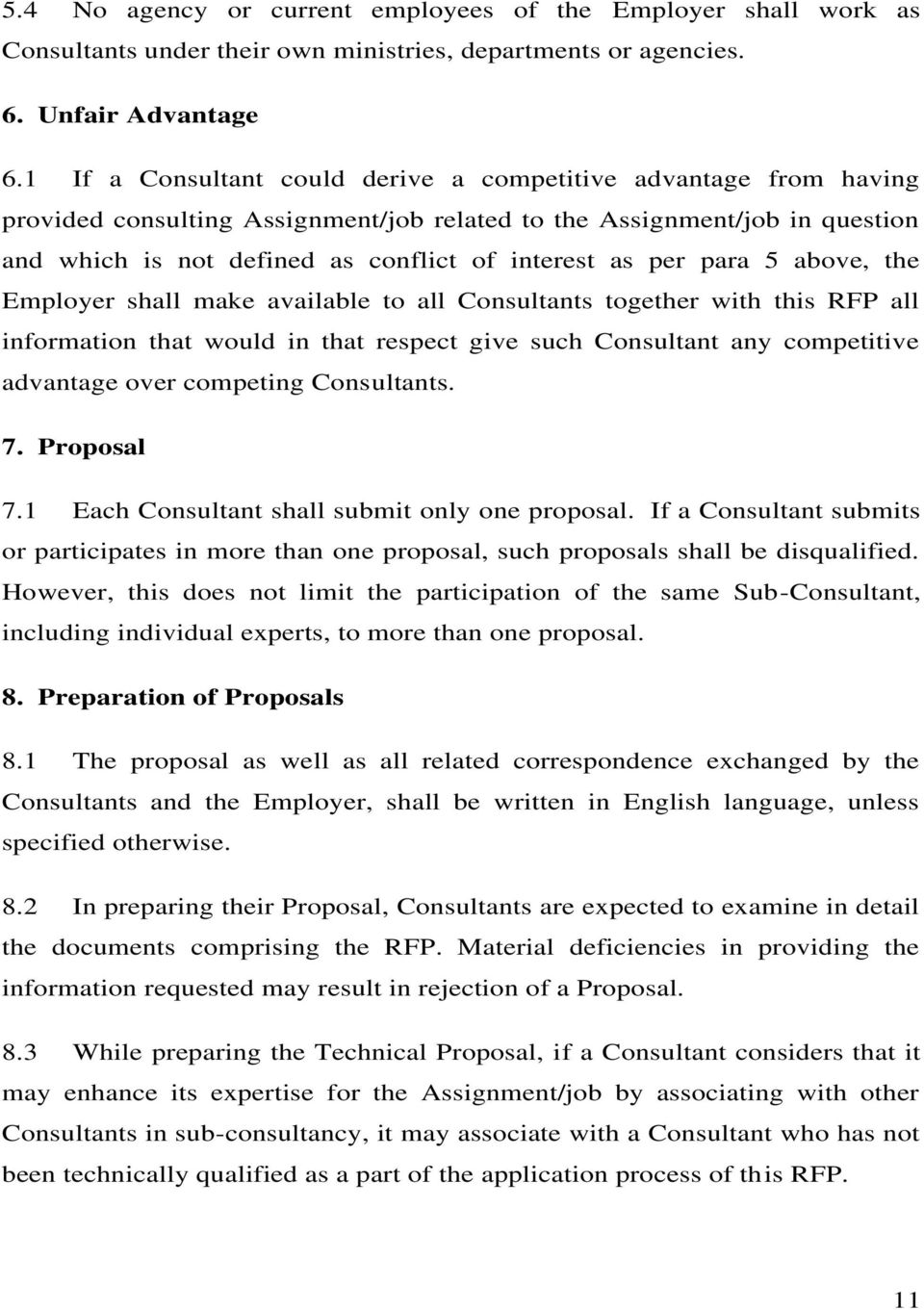 para 5 above, the Employer shall make available to all Consultants together with this RFP all information that would in that respect give such Consultant any competitive advantage over competing