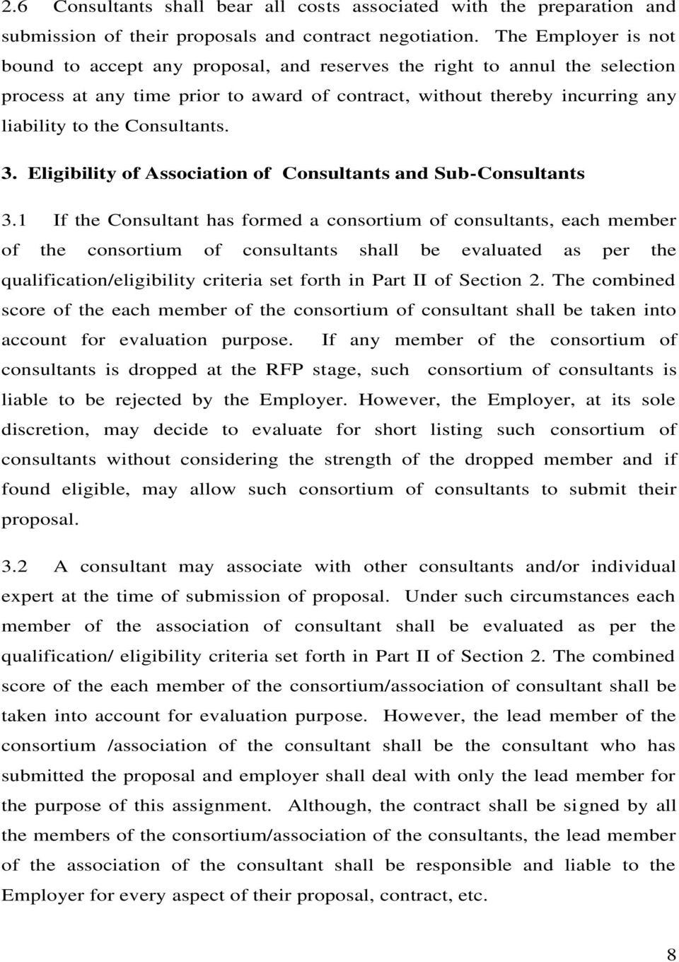 Consultants. 3. Eligibility of Association of Consultants and Sub-Consultants 3.