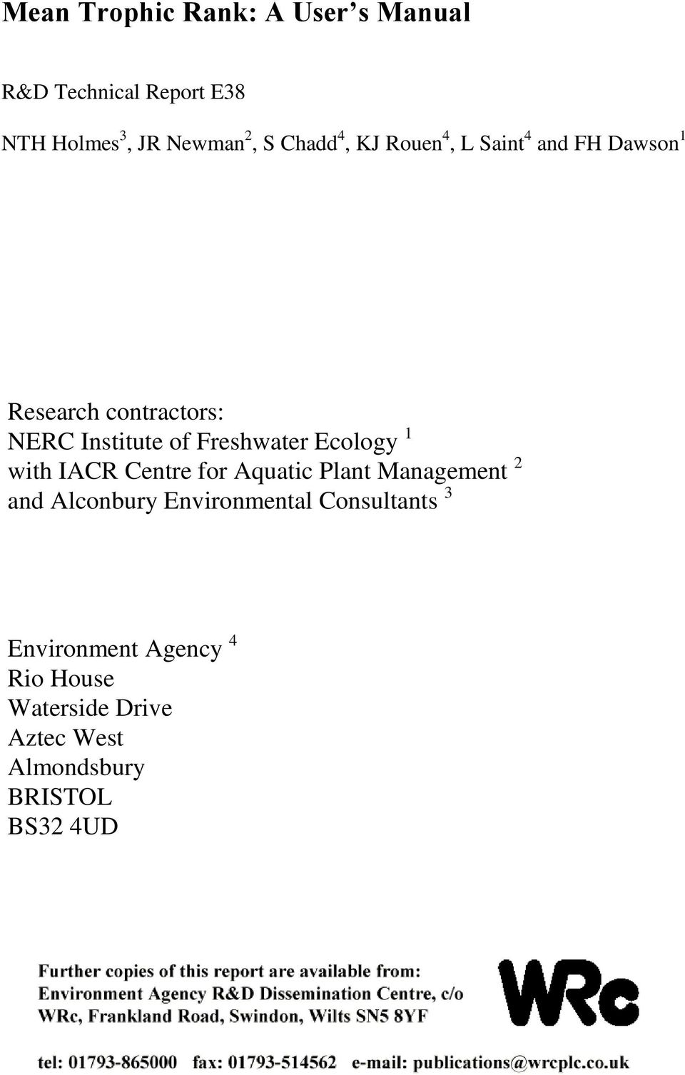 Freshwater Ecology 1 with IACR Centre for Aquatic Plant Management 2 and Alconbury