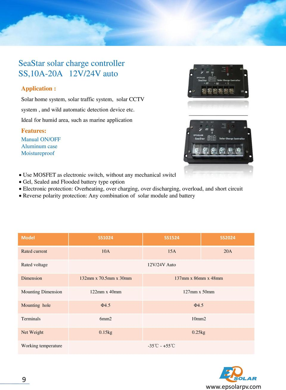 battery type option Electronic protection: Overheating, over charging, over discharging, overload, and short circuit Reverse polarity protection: Any combination of solar module