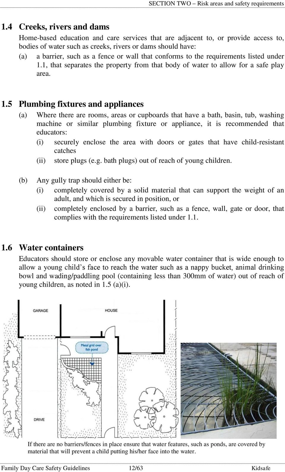 or wall that conforms to the requirements listed under 1.
