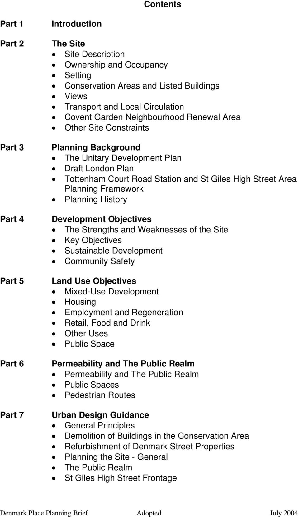Area Planning Framework Planning History Development Objectives The Strengths and Weaknesses of the Site Key Objectives Sustainable Development Community Safety Land Use Objectives Mixed-Use