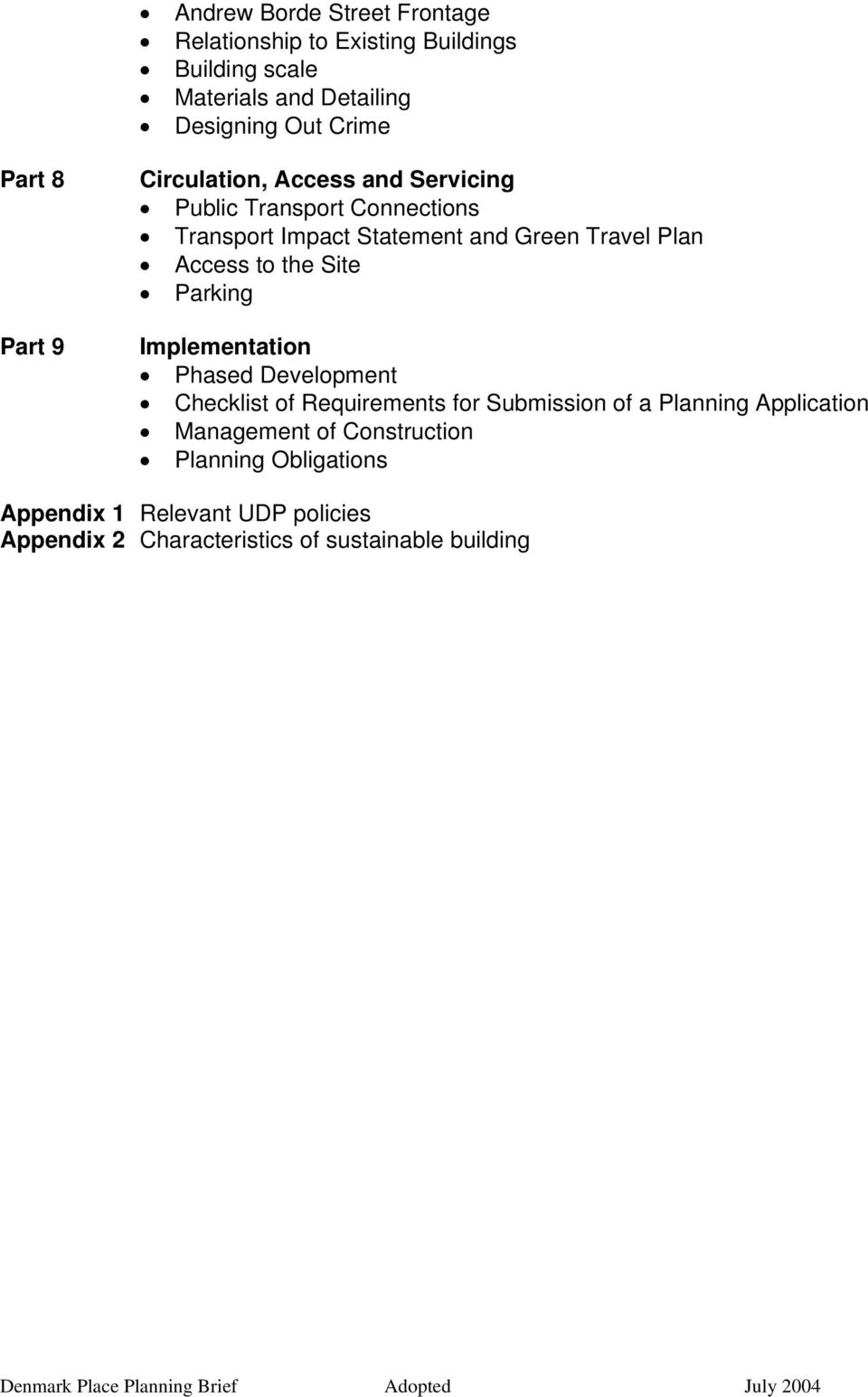 Implementation Phased Development Checklist of Requirements for Submission of a Planning Application Management of Construction Planning