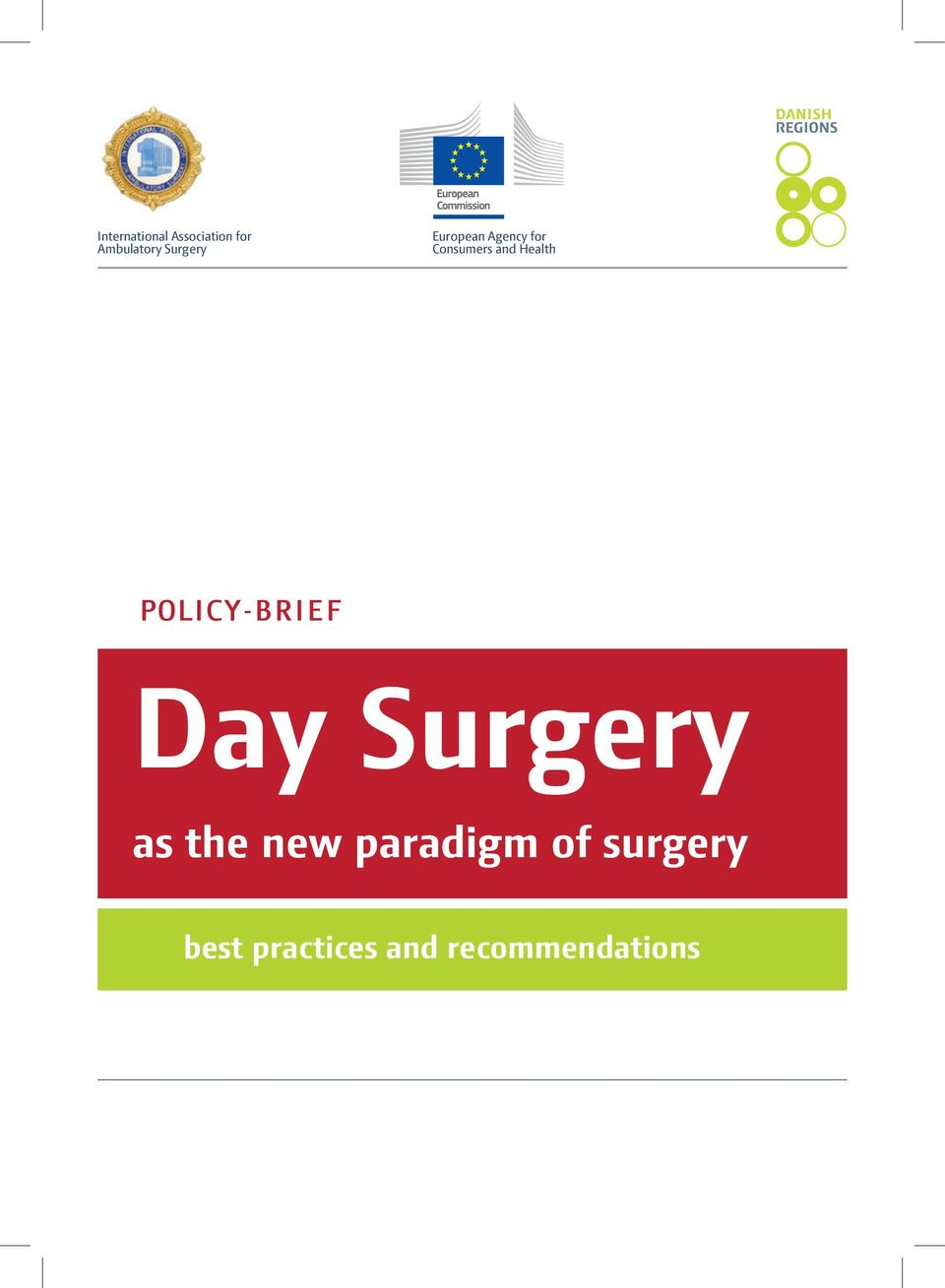 the new paradigm of surgery best practices and recommendations