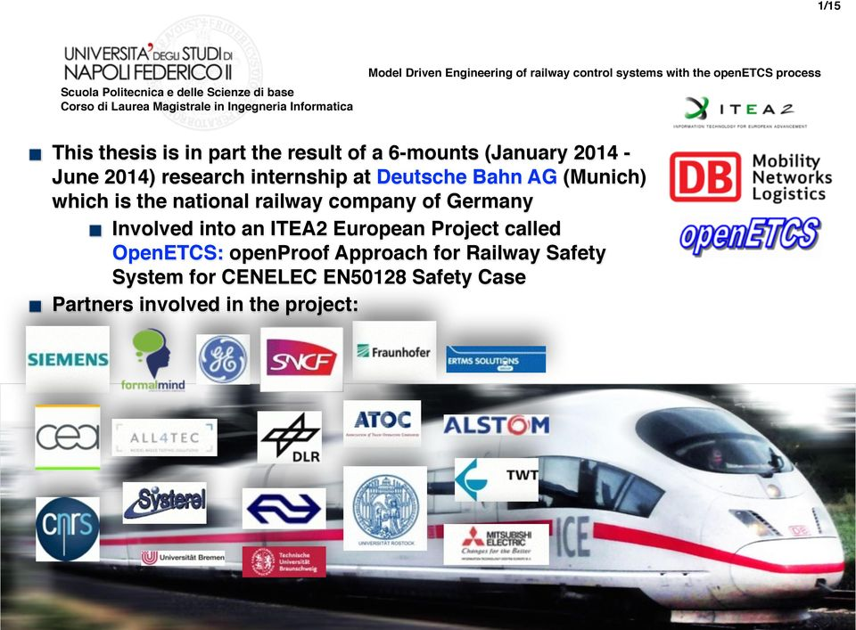 of Germany Involved into an ITEA2 European Project called OpenETCS: openproof Approach