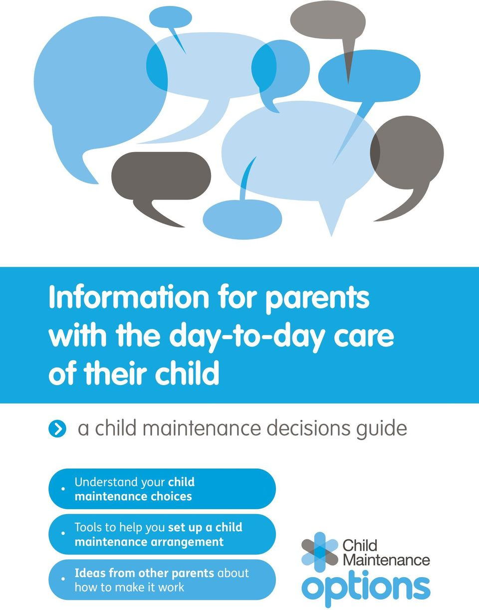 child maintenance choices Tools to help you set up a child
