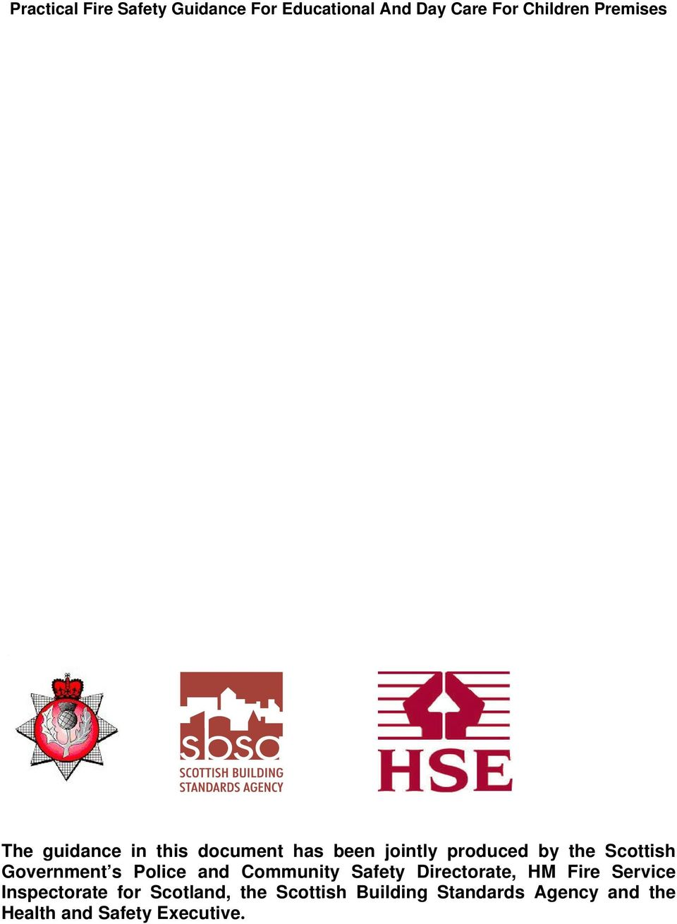 Directorate, HM Fire Service Inspectorate for Scotland, the