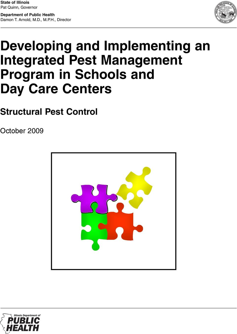 and Implementing an Integrated Pest Management Program in