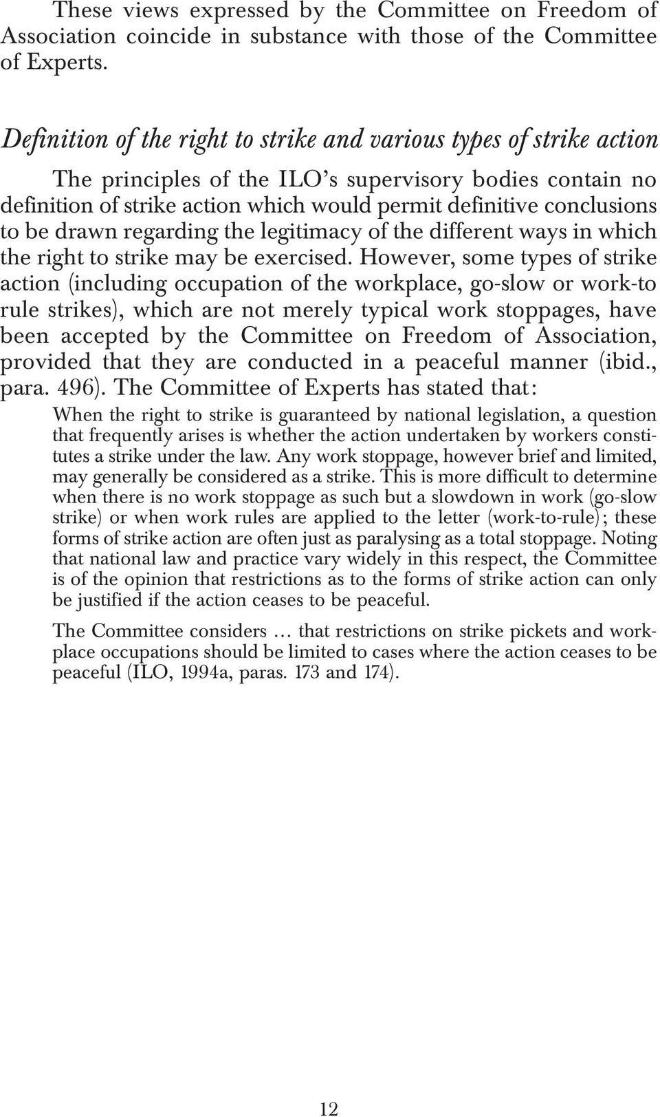be drawn regarding the legitimacy of the different ways in which the right to strike may be exercised.