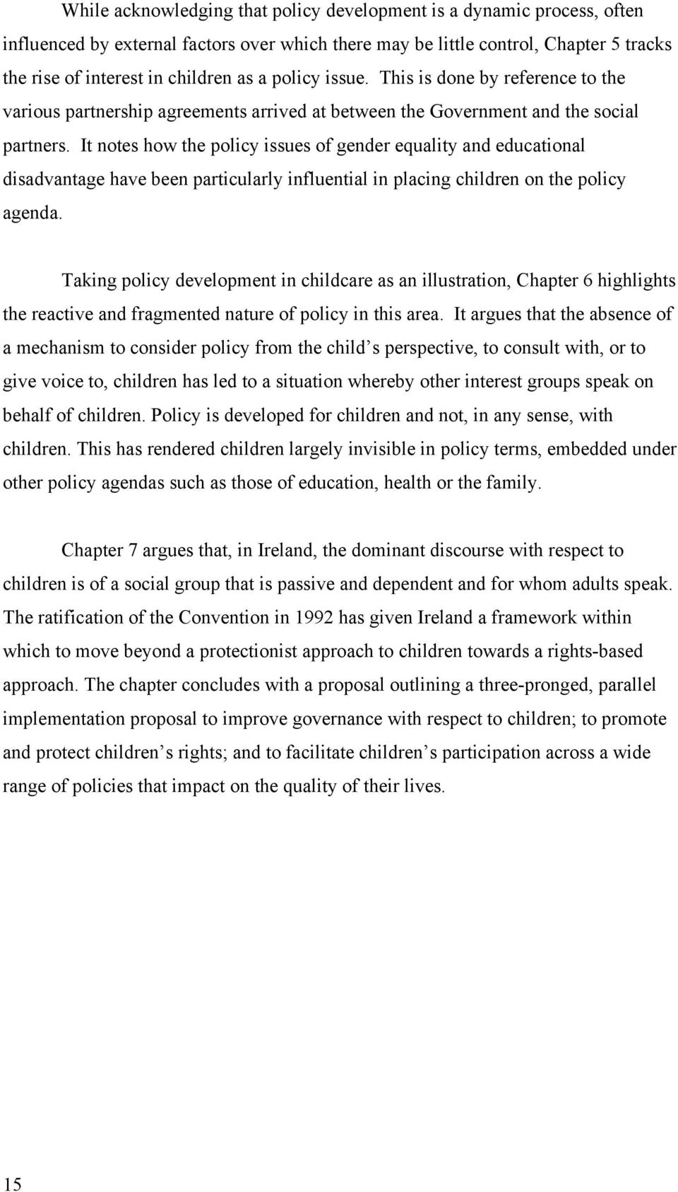 It notes how the policy issues of gender equality and educational disadvantage have been particularly influential in placing children on the policy agenda.