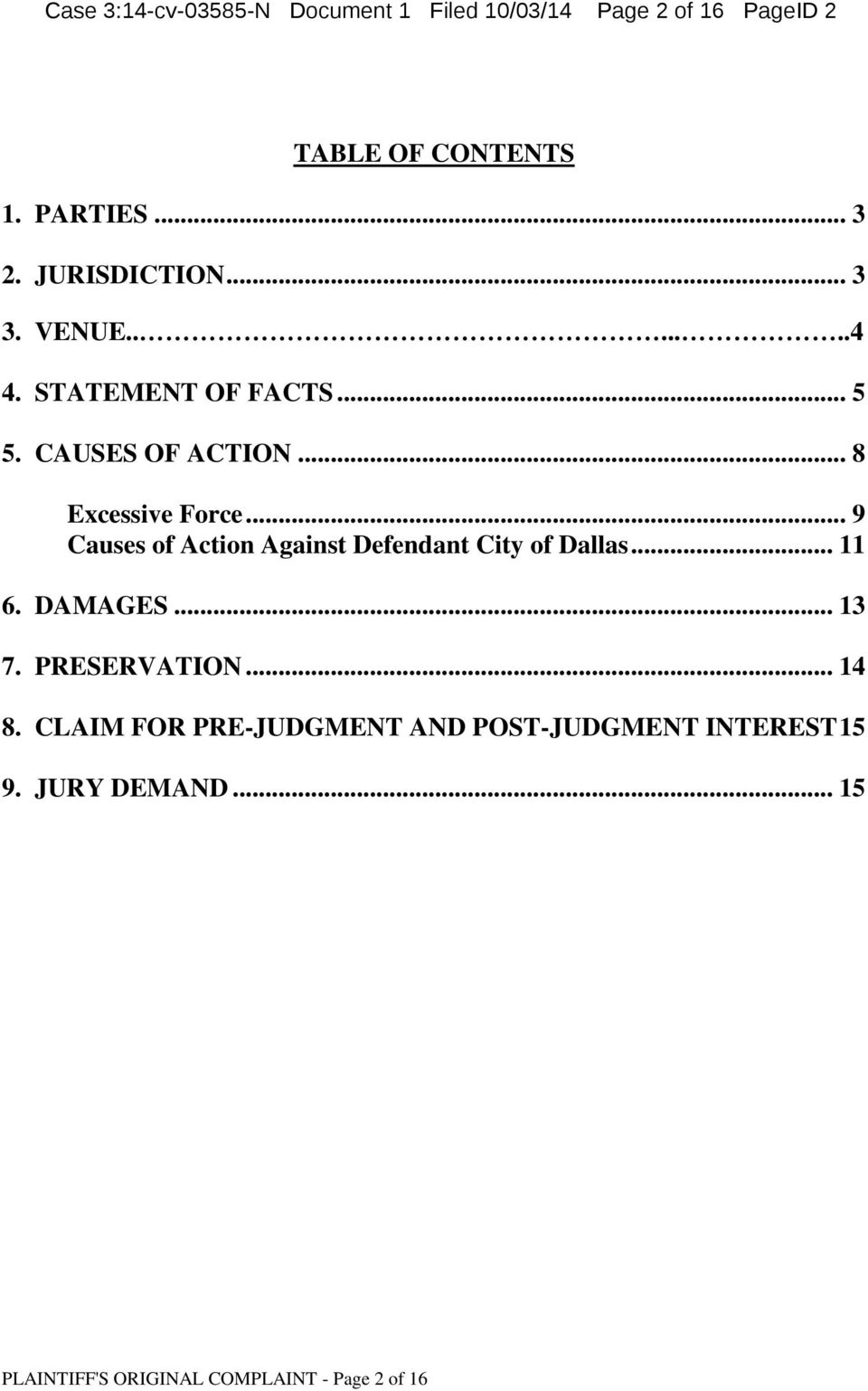 .. 9 Causes of Action Against Defendant City of Dallas... 11 6. DAMAGES... 13 7. PRESERVATION... 14 8.