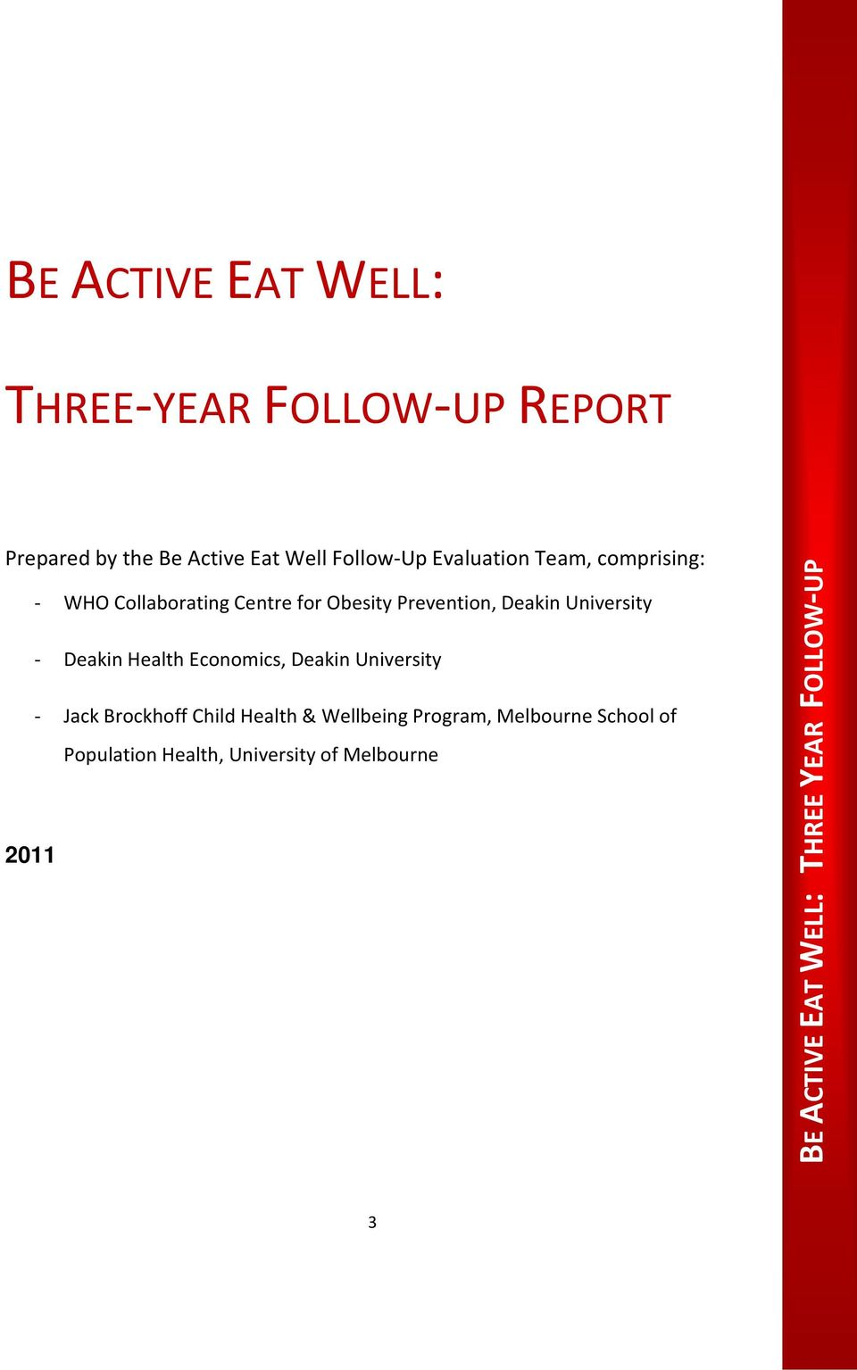 Prevention, Deakin University - Deakin Health Economics, Deakin University - Jack