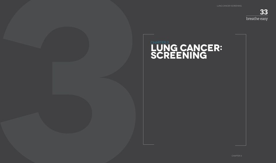 FOLLOW-UP LUNG CANCER: SCREENING 33