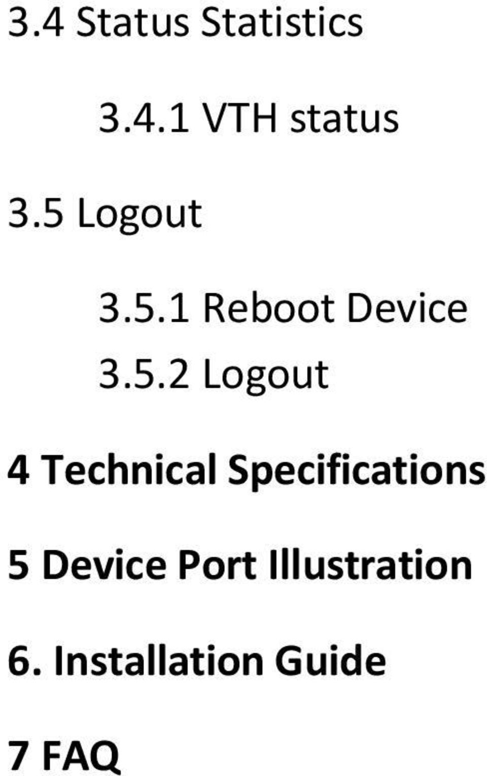 Logout 4 Technical Specifications 5