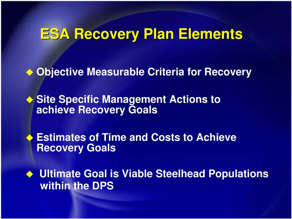 Recovery Goals Estimates of Time and Costs to Achieve