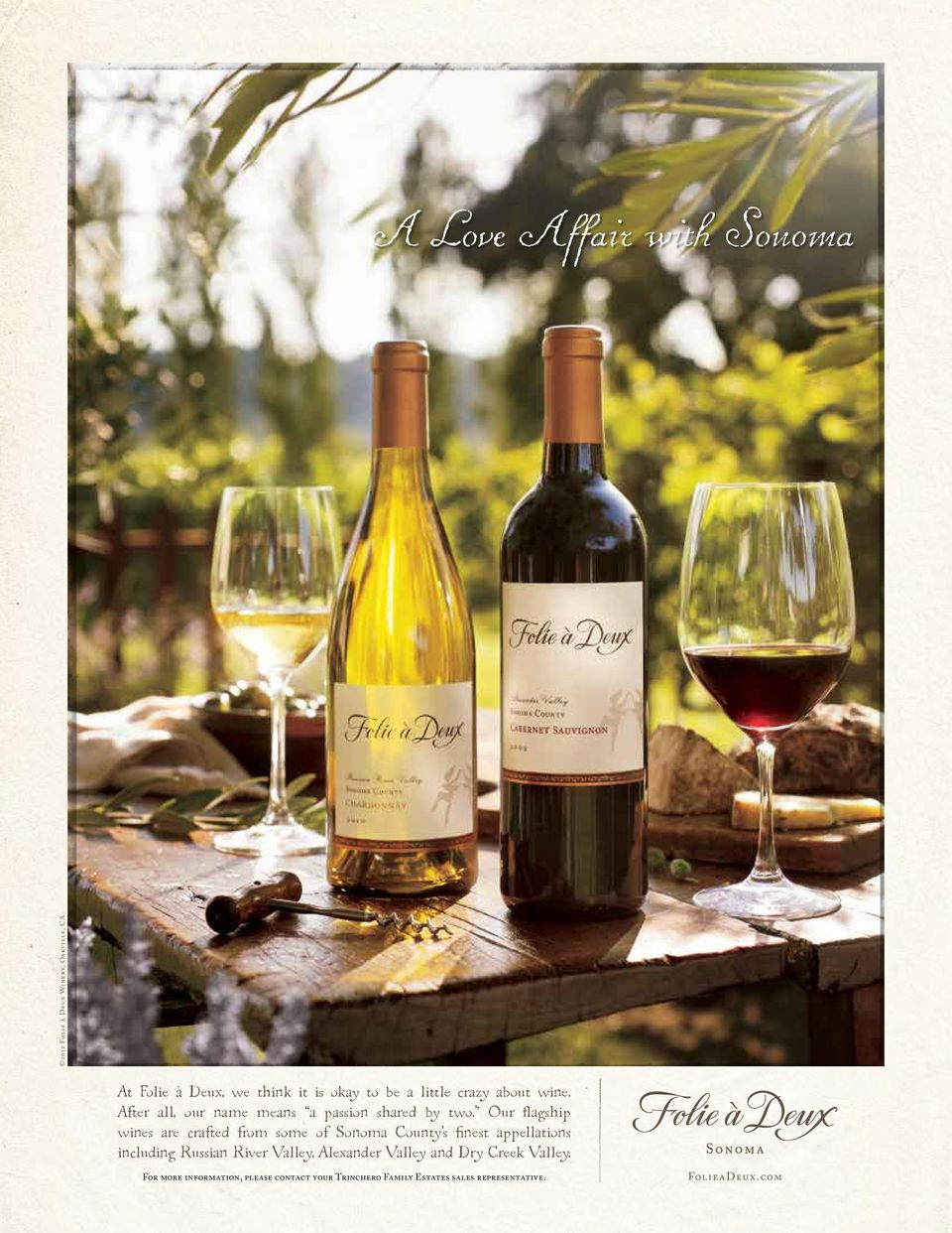 Our flagship wines are crafted from some of Sonoma County s finest appellations including Russian River