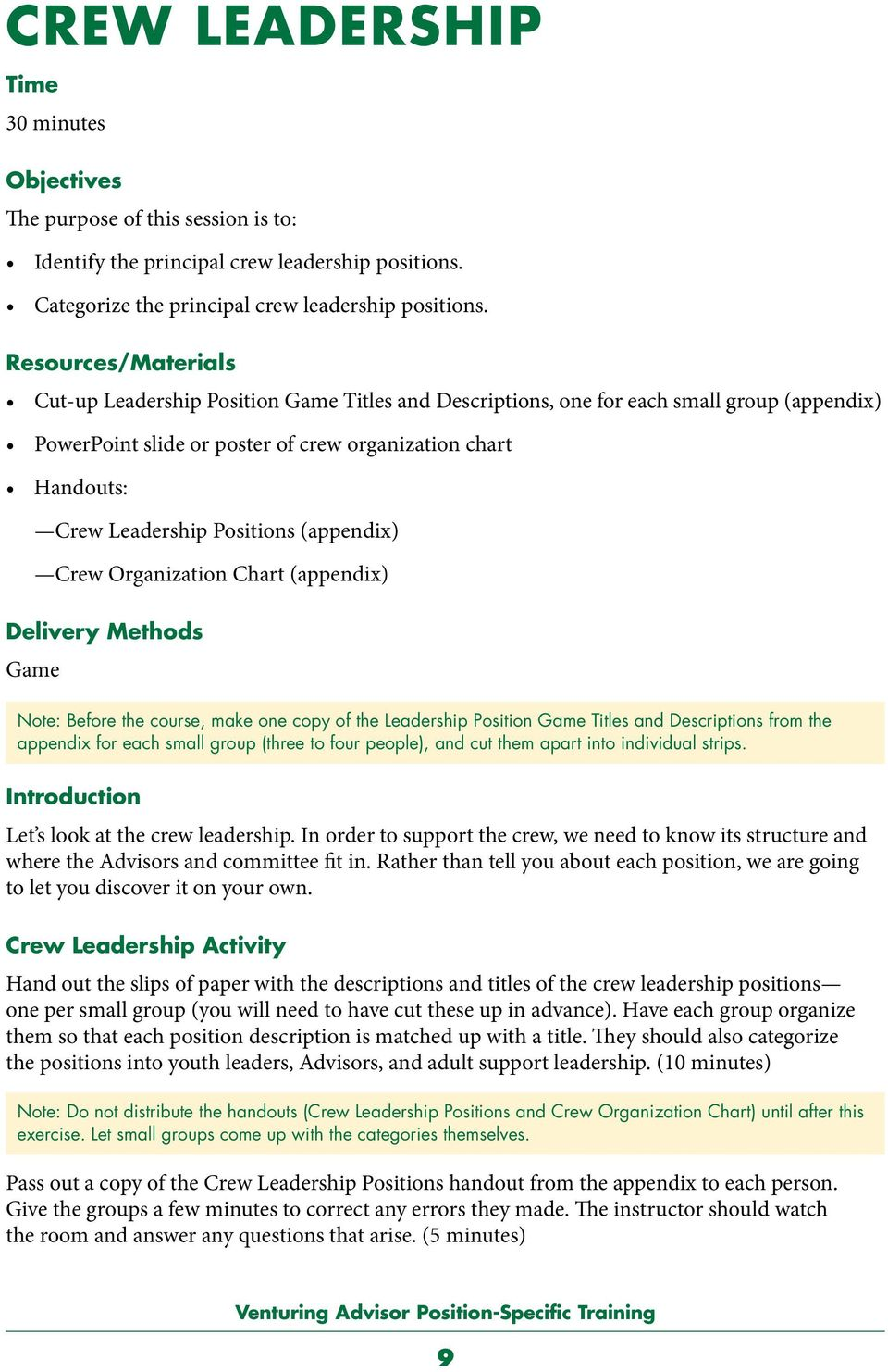Positions (appendix) Crew Organization Chart (appendix) Delivery Methods Game Note: Before the course, make one copy of the Leadership Position Game Titles and Descriptions from the appendix for each