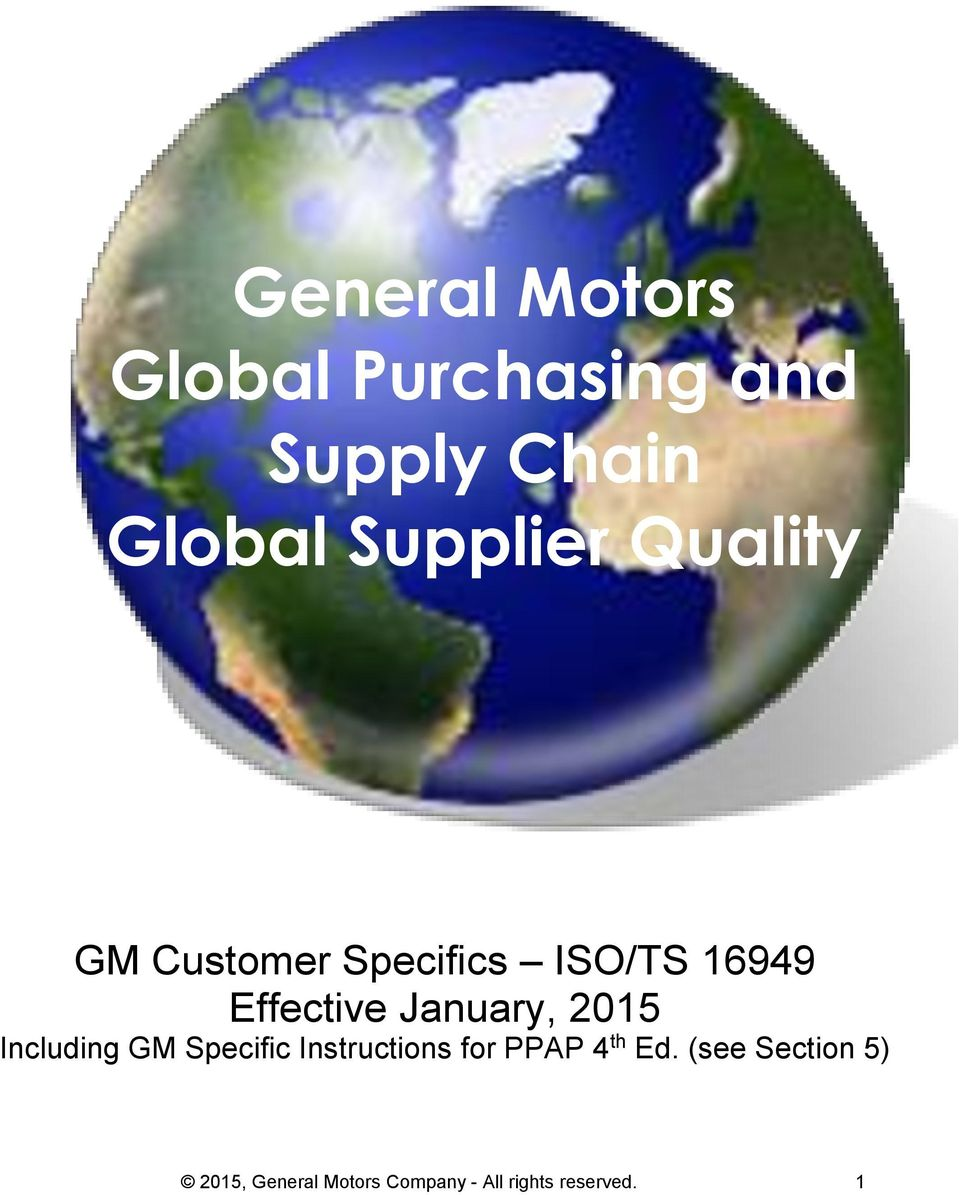 January, 2015 Including GM Specific Instructions for PPAP 4 th