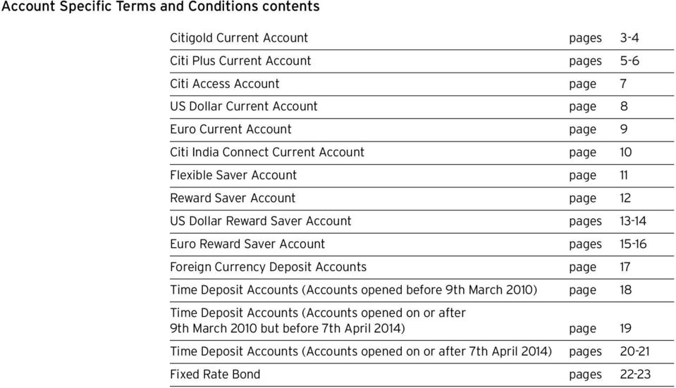 Euro Reward Saver Account pages 15-16 Foreign Currency Deposit Accounts page 17 Time Deposit Accounts (Accounts opened before 9th March 2010) page 18 Time Deposit Accounts