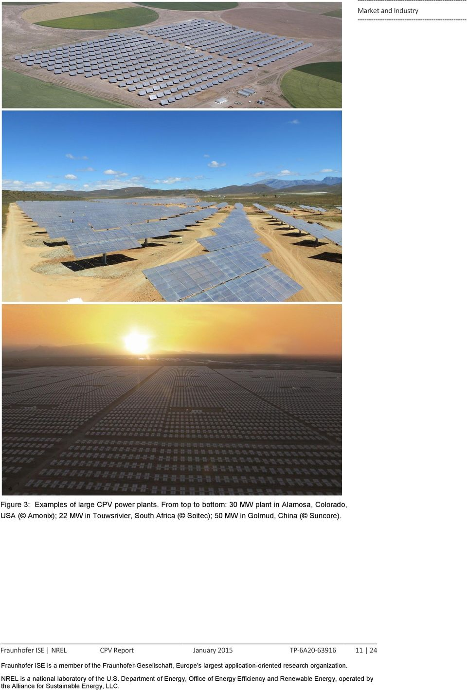 MW in Touwsrivier, South Africa ( Soitec); 50 MW in Golmud, China (