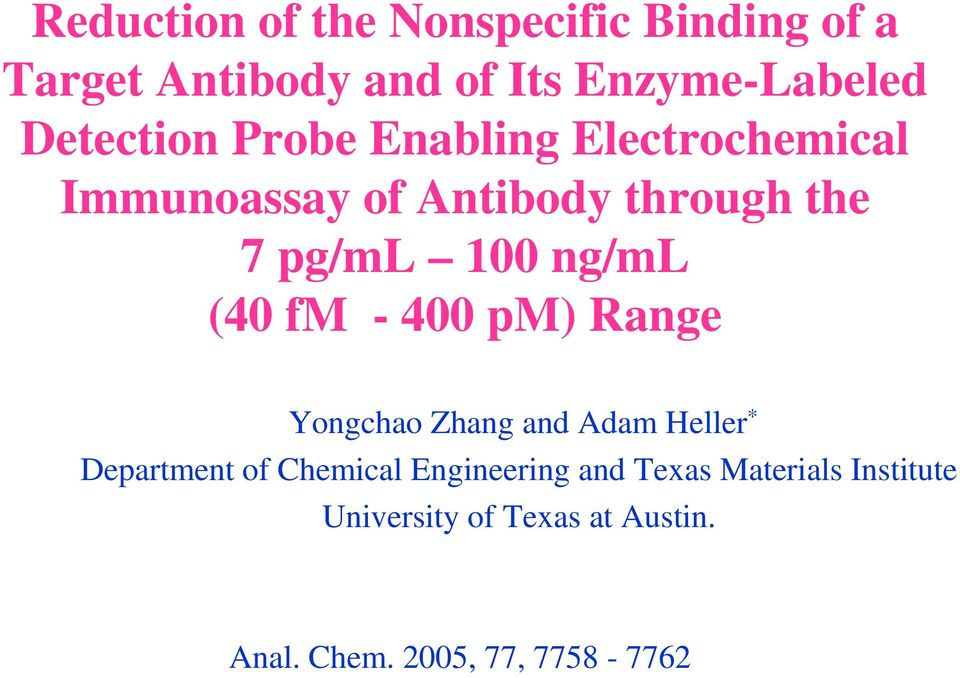 ng/ml (40 fm - 400 pm) Range Yongchao Zhang and Adam Heller * Department of Chemical