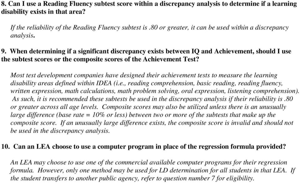 When determining if a significant discrepancy exists between IQ and Achievement, should I use the subtest scores or the composite scores of the Achievement Test?