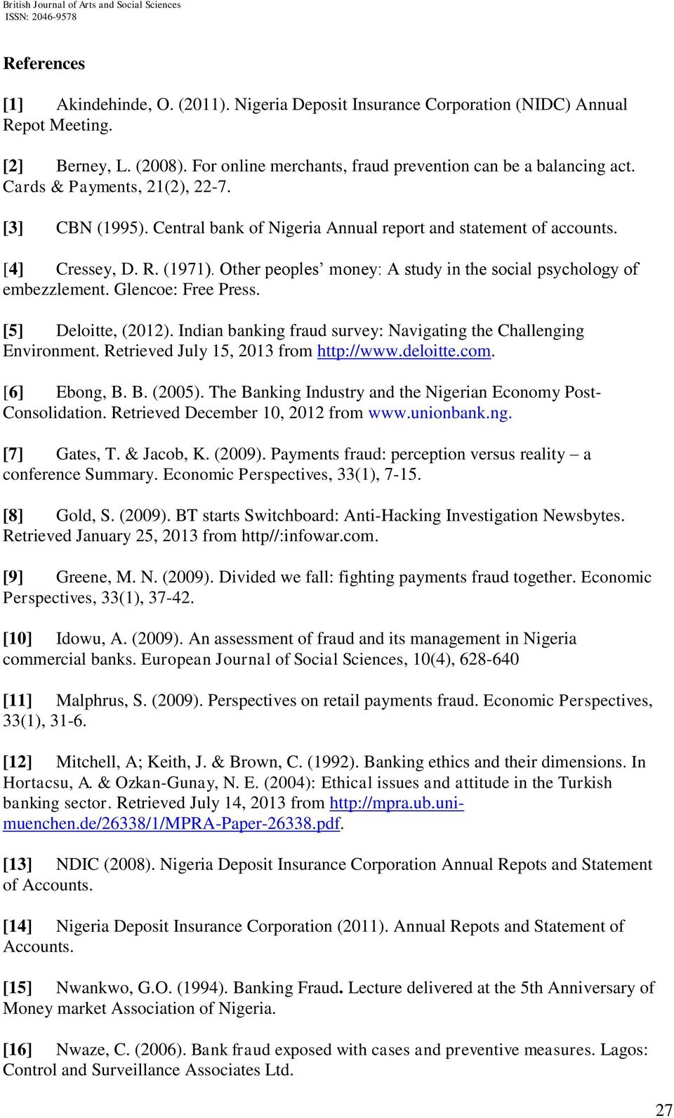 impact of international financial institutions on nigeria Relationship between corruption and bank profitability in nigeria  international ( a non governmental organization created in 1993), included 91 countries.