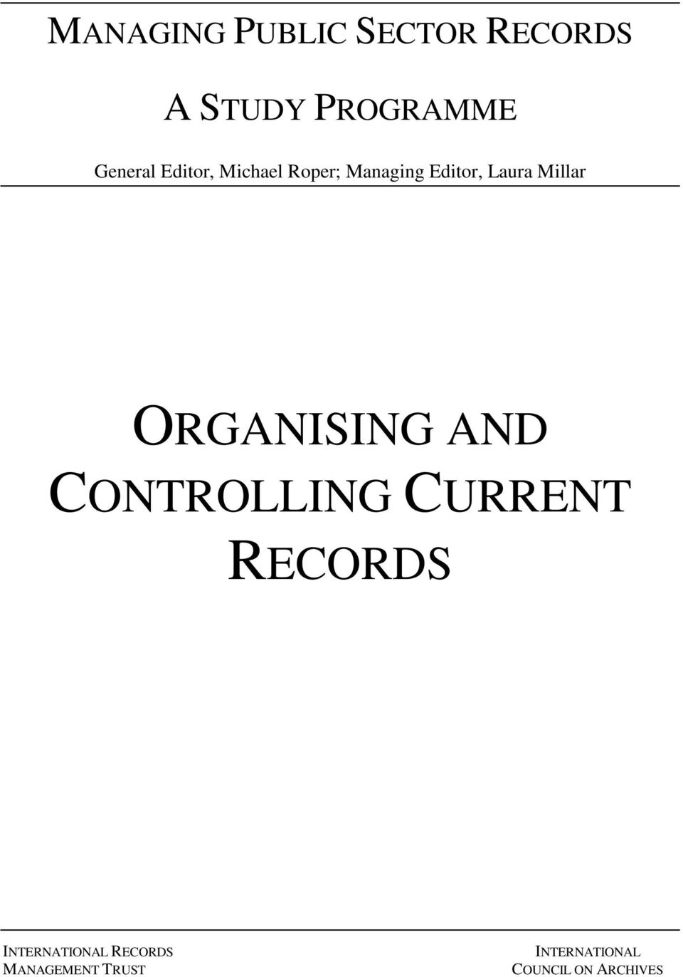 ORGANISING AND CONTROLLING CURRENT RECORDS INTERNATIONAL