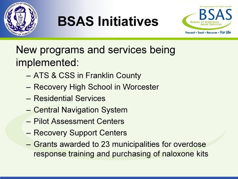Navigation System Pilot Assessment Centers Recovery Support Centers Grants