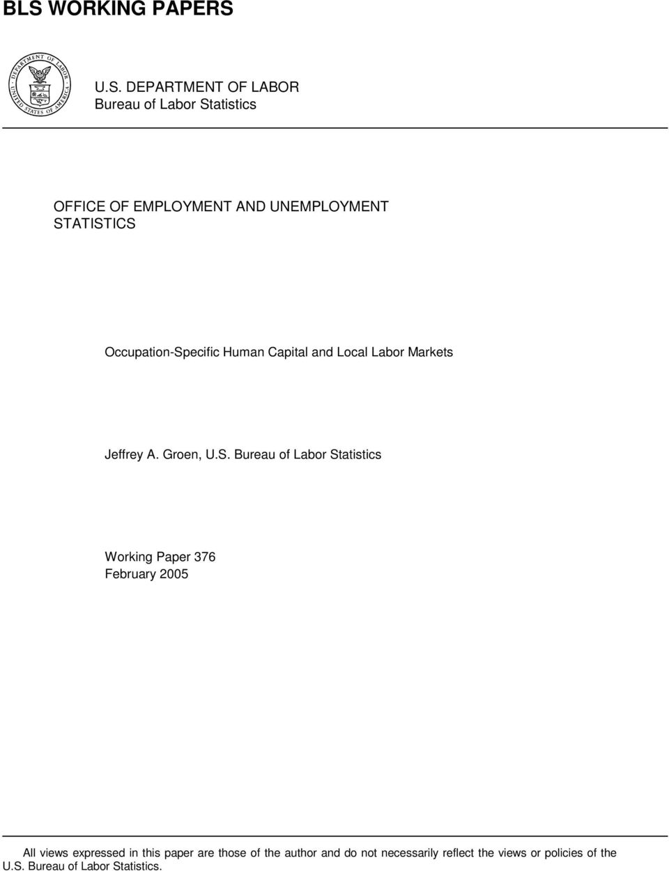 S. Bureau of Labor Statistics Working Paper 376 February 2005 All views expressed in this paper are