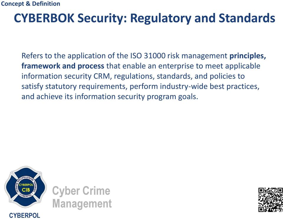 information security CRM, regulations, standards, and policies to satisfy statutory